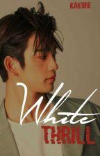 White Thrill [Markson] by Kakure
