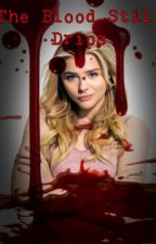 The Blood Still Drips - Carrie White by mbunnyj