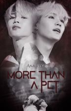 More Than a Pet ※ YoonMin by Anjhely