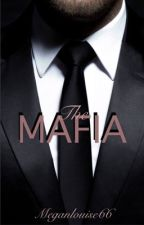 The Mafia (On Hold) by MeganLouise66
