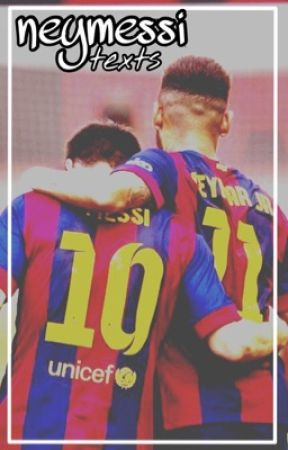 neymessi ;; by -Ramos
