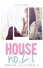 House no. 21 by dream_catcher_x