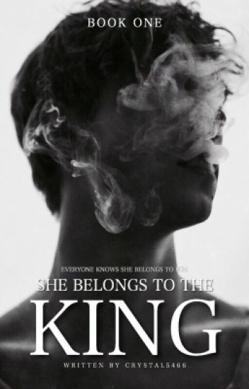 She Belongs To The King | ✓