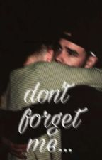 dont forget me (Ziam) by Ziam12346