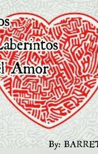 Los Laberintos del Amor by JohaimarB