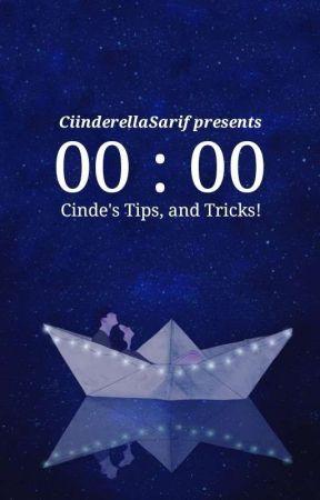 Cinde's Tips and Tricks by CiinderellaSarif