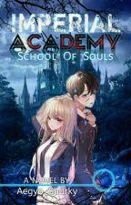 Imperial Academy: School Of Deads by WizardInMoon
