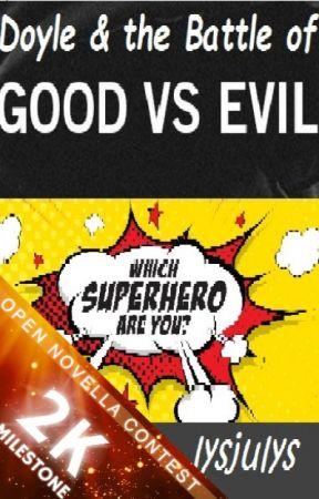 Doyle & the Battle of: Good vs Evil by lysjulys