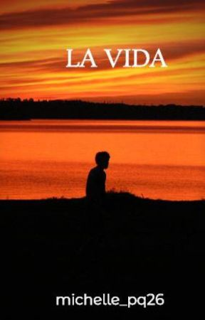 LA VIDA by michelle_pq26