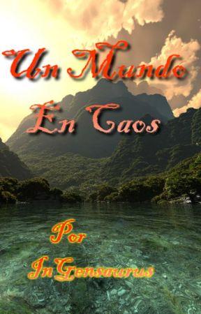 Un Mundo en Caos by InGensaurus
