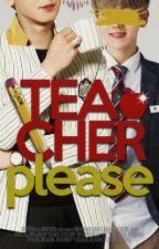 Teacher please |ChanBaek| by yeollieness01