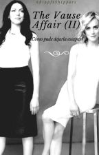 The Vause Affair (II) -Vauseman- by ShippFtShippers