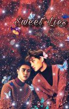 《《Sweet Lies》》 by K_B_Kai