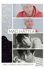 ☸ MAD HATTER ☸ ~ NAMJIN  by shownadow