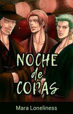 Noche De Copas. by MaraLoneliness