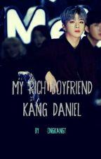 My Rich Boyfriend [Kang Daniel] by OngKang7