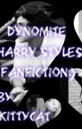 Dynomite (Harry Styles Fanfiction) by harrykittycat123