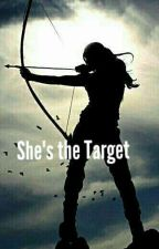 She's the Target (On-Going) by shadesofbue