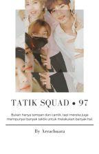 「⚘」Tatik Squad • 97 by pedaltothemetalike