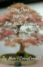 Why Does The Ship I've Made Always Sink? by CornyCorn123