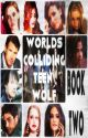 Worlds Colliding (Teen Wolf, Book Two) by katherinep97