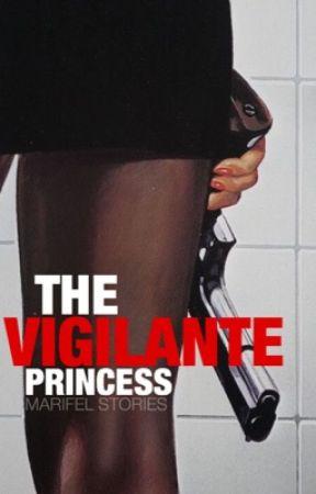The Vigilante Princess by theperfectinfinity