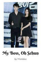 My Boss, Oh Sehun   YoonHun by smizluv
