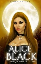 Alice Black 3: Los disturbios del alma by loquidooo