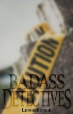Badass Detectives by LennieKookie