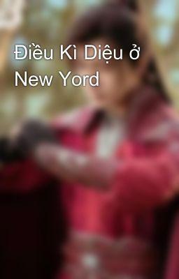 Đọc truyện Điều Kì Diệu ở New Yord