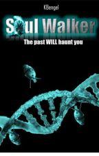 Soul Walker: #ONC Finalist by laorangerose