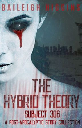 The Hybrid Theory - Subject 306 by BaileighHiggins