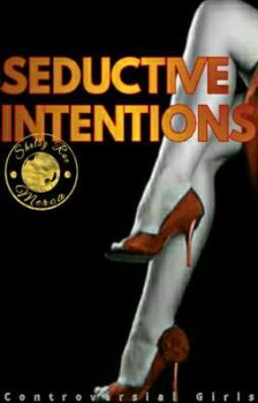 Seductive Intentions (SPG) by ShelbyRae_Merca
