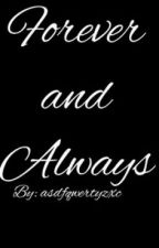 Forever and Always (Riker Lynch/R5 fanfic/chicklit) by asdfqwertyzxc