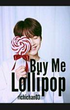 Buy Me Lollipop [Little Yoongi] by richichan03