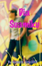 Dia Suamiku (End) by Nurbaiti_rizqo1008