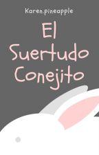 El Suertudo Conejito by KarenPineapple