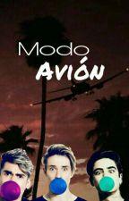 Modo Avión J.V  ||COMPLETA||#CoderAwards2018 by MyVillalPastelitto