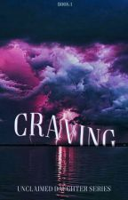 Craving |Percy Jackson| by Jackisnotokay