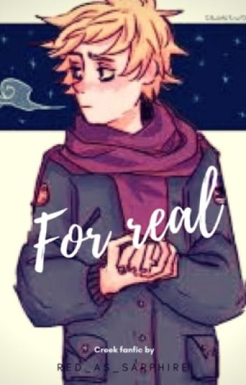 For Real   /A CRAIG x TWEEK FANFIC/
