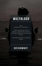 wolfblood ◑narry◑ by geexvkmikey