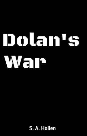 Dolan's War by sahollen