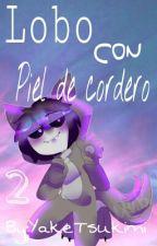 Lobo Con Piel De Cordero |2T| by _DEPELMetex__