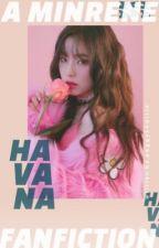 HAVANA, Mino-Irene by peggykhairin