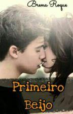 PRIMEIRO BEIJO  by Brenaroque