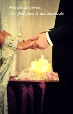 Mariée de force, j'ai fait face à ma destinée by Fiction-Yael