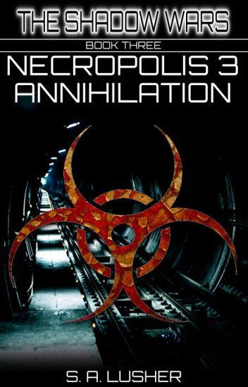 Necropolis 3: Annihilation