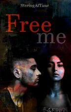Free me | zayn | by StaringAtTime