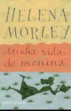 Minha vida de Menina. by MendesDuda