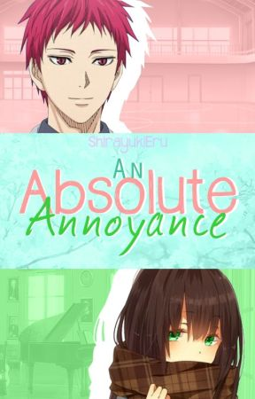 An Absolute Annoyance (Kuroko no Basket - Akashi Seijuurou Fanfiction) by ShirayukiEru